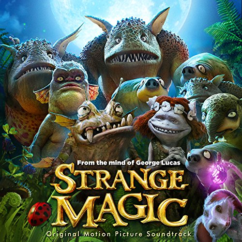 Strange Magic (Original Soundtrack)
