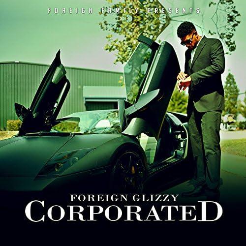 Foreign Glizzy