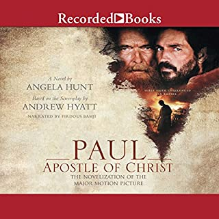 Paul, Apostle of Christ     A Novelization of the Major Motion Picture              By:                                                                                                                                 Angela Hunt                               Narrated by:                                                                                                                                 Firdous Bamji                      Length: 9 hrs and 10 mins     Not rated yet     Overall 0.0