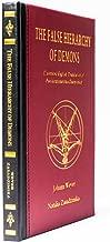 The False Hierarchy of Demons: Illustrated English Translation of Pseudomonarchia Daemonum