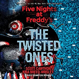 The Twisted Ones     Five Nights at Freddy's, Book 2              Auteur(s):                                                                                                                                 Kira Breed-Wrisley,                                                                                        Scott Cawthon                               Narrateur(s):                                                                                                                                 Suzanne Elise Freeman                      Durée: 8 h et 13 min     16 évaluations     Au global 4,9
