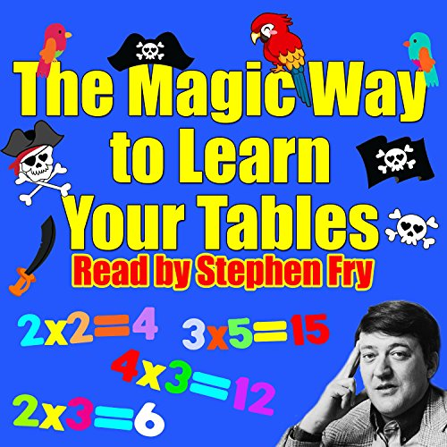The Magic Way to Learn Your Tables                   By:                                                                                                                                 Rod Argent,                                                                                        Robert Howes                               Narrated by:                                                                                                                                 Stephen Fry,                                                                                        Chris Emmett,                                                                                        Mark Angus                      Length: 36 mins     3 ratings     Overall 3.3