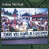 There Will Always Be a Salesma by Tolan Mcneil (2005-08-02)