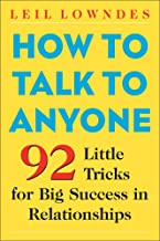 Download Book How to Talk to Anyone: 92 Little Tricks for Big Success in Relationships PDF