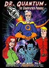 Dr. Quantum in the Grandfather Paradox (Dr. Quantum) (Dr. Quantum) (Dr. Quantum)