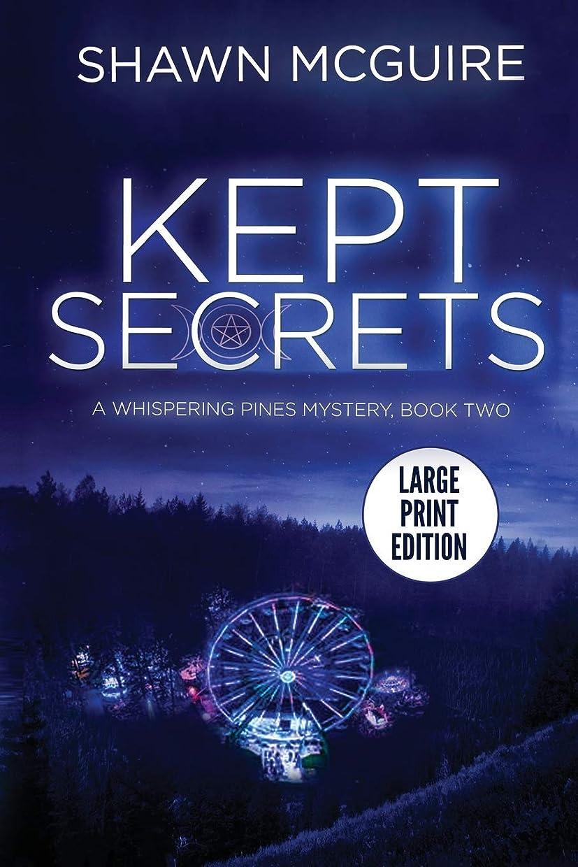 ファブリックハイブリッド具体的にKept Secrets: A Whispering Pines Mystery, Book 2 (LARGE PRINT)