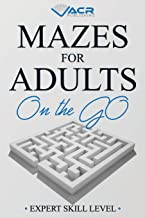 Mazes For Adults on the Go: Expert Skill Level