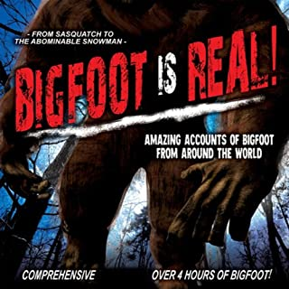 Bigfoot Is Real!     Sasquatch to the Abominable Snowman              By:                                                                                                                                 O.H. Krill                               Narrated by:                                                                                                                                 Philip Spencer                      Length: 3 hrs and 56 mins     27 ratings     Overall 3.3