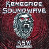 Renegade Soundwave: RSW 1987-1995