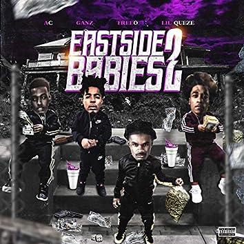 Eastside Babies 2
