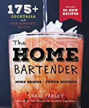 The Home Bartender, 2nd Edition: More Than 125 Quick and Easy Cocktails for the Speedy Mixologist, Made With Only Four Ingredients or Less! PDF