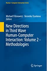 New Directions in Third Wave Human-Computer Interaction: Volume 2 - Methodologies (Human–Computer Interaction Series) Kindle Edition