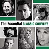 Essential Classic Country