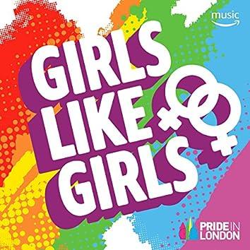 Girls Like Girls
