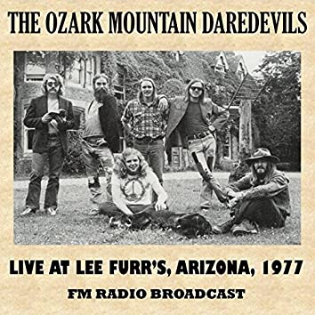 Live at Lee Furr's, Arizona, 1977 (Fm Radio Broadcast)