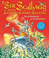Sir Scallyway and the Battle of Stinky Bottom