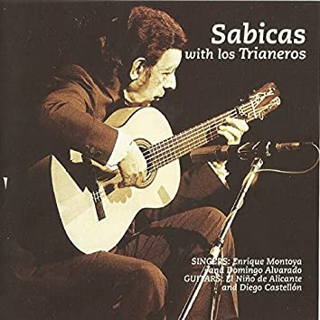 Sabicas with Los Trianeros