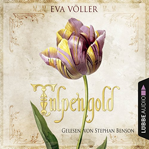 Tulpengold audiobook cover art