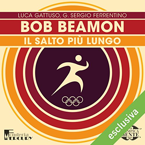 Bob Beamon. Il salto più lungo audiobook cover art