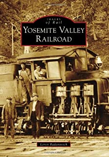 Yosemite Valley Railroad (Images of Rail)