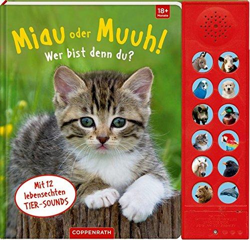 Miau oder Muuh! Wer bist denn du?