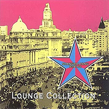 Shanghai Tang Lounge Collection