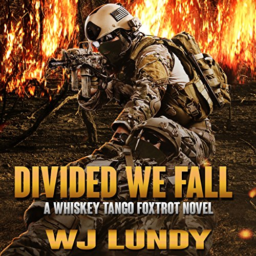 Divided We Fall: Whiskey Tango Foxtrot, Volume 6 audiobook cover art