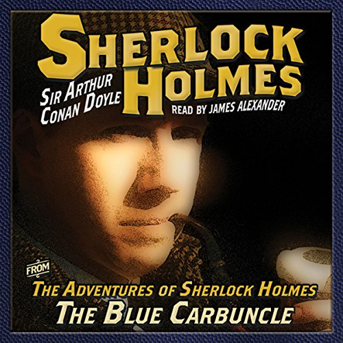 The Adventures of Sherlock Holmes: The Blue Carbuncle audiobook cover art