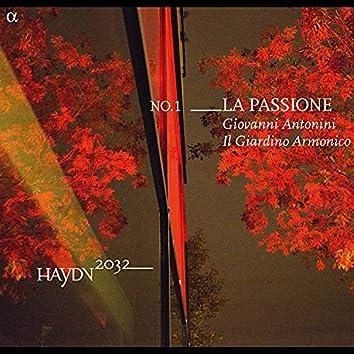 Haydn 2032, Vol. 1: La Passione