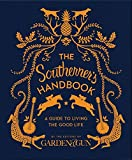 The Southerner's Handbook: A Guide to Living the Good Life (Garden & Gun Books, 1)