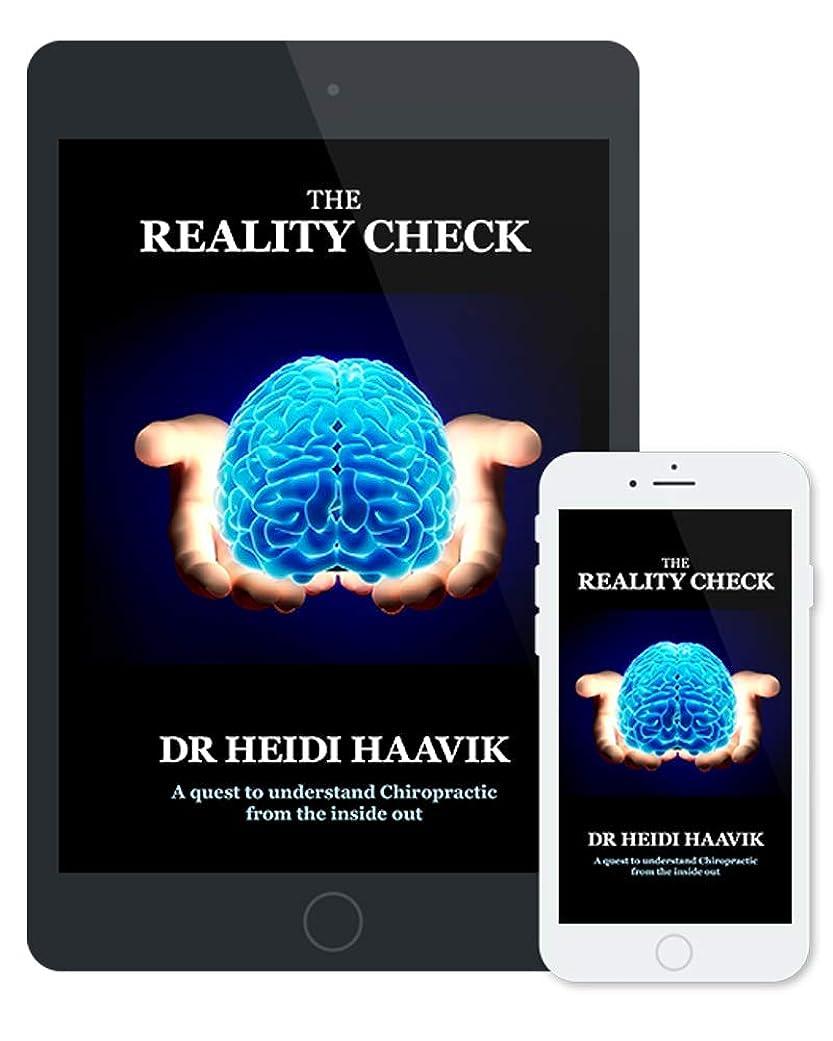 お別れセミナーチャップThe Reality Check: A Quest To Understand Chiropractic From The Inside Out (English Edition)
