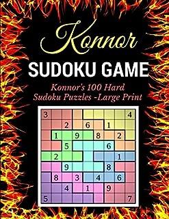 Sudoku Game: Konnor's 100 Hard Sudoku Puzzles -Large Print