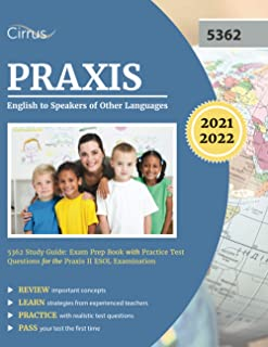 Praxis English to Speakers of Other Languages 5362 Study Guide: Exam Prep Book with Practice Test Questions for the Praxis...
