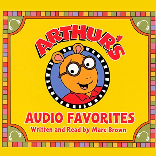 Arthur's Audio Favorites, Volume 1 audiobook cover art