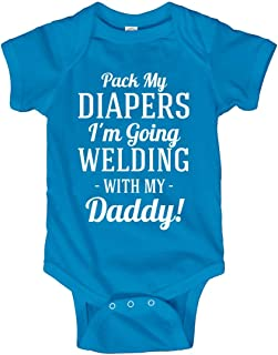 Funny I'm Going Welding with Daddy: Infant Bodysuit