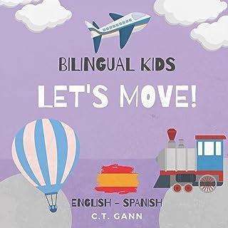 Bilingual Kids: Let's Move! (English - Spanish)