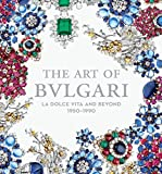 The Art of Bulgari: La Dolce Vita and Beyond, 1950-1990.