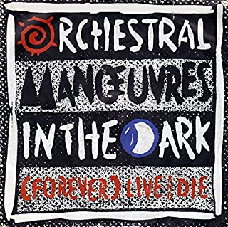 Orchestral Manoeuvres In The Dark - (Forever) Live And Die - Virgin - 108 478, Virgin - 108 478-100
