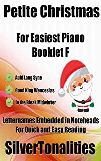 Petite Christmas for Easiest Piano Booklet F (English Edition)