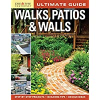 Walks, Patios & Walls - Design Ideas with Step-by-Step DIY Instructions