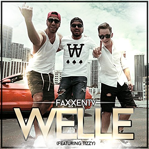 Welle (feat. Tizzy)