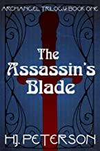 The Assassin's Blade (The Archangel Trilogy Book 1)