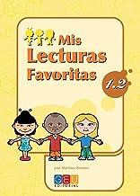 Mis lecturas favoritas 1.2 / Editorial GEU / 1º Primaria / Mejora la comprensión lectora / Recomendado como repaso / Con actividades sencillas