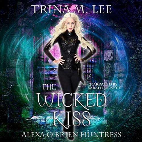 The Wicked Kiss Audiobook By Trina M. Lee cover art