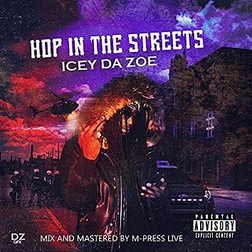 Hop In Da Streets