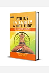 ETHICS INTEGRITY AND APTITUDE (NEW): CIVIL SERVICES MAIN EXAMINATION BOOK WITH SOLVED CASE STUDIES (ETHICS, INTEGRITY & APTITUDE) Kindle Edition