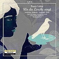 Franz Lehar: Wo die Lerche singt by Wolfgang Gerold (2014-08-12)