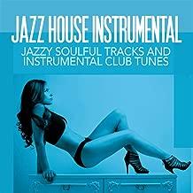 Best jazz house instrumental Reviews