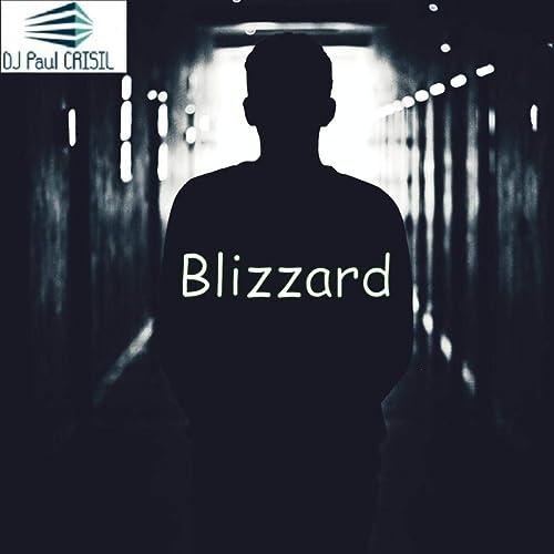 Blizzard de DJ Paul Crisil en Amazon Music - Amazon.es