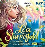 Lia Sturmgold-Teil 2: das Geheimnis der Meeresel